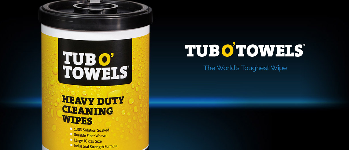 Tub O' Towels tub - The World's Toughest Wipe